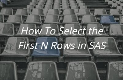 How to Select the First N Rows in SAS