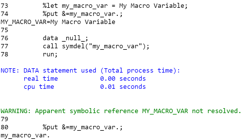 Remove one macro variable with the CALL SYMDELL routine