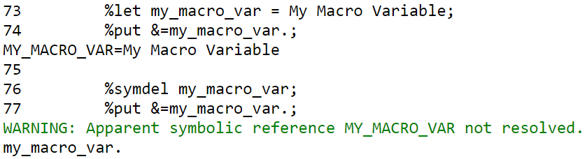 Remove one macro variable with the SYMDELL statement