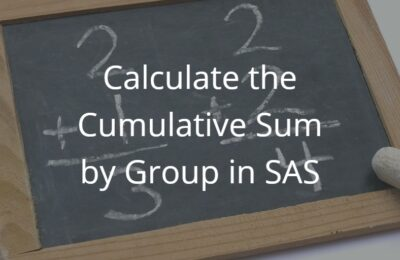 How to Calculate the Cumulative Sum by Group in SAS