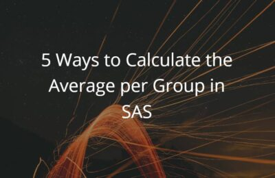 5 Ways in SAS to Calculate the Average per Group