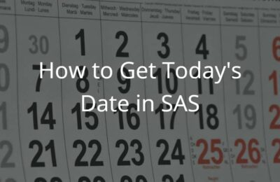 How to Get Today's Date in SAS