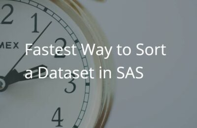 Fastest Way to Sort a SAS Dataset