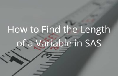 How to Find the Length of a Variable in SAS