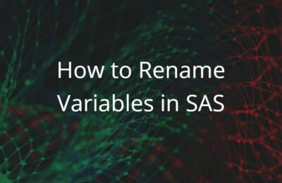 How to Rename Variables in SAS