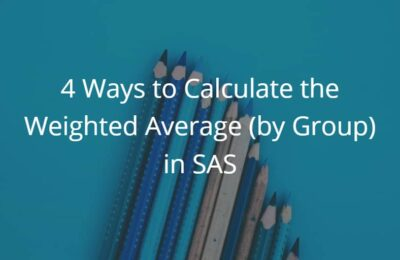 4 Ways to Calculate the Weighted Average (by Group) in SAS