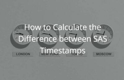 How to Calculate the Difference between SAS Timestamps (Hours, Minutes & Seconds)