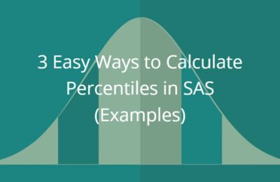 3 Easy Ways to Calculate Percentiles in SAS (Examples)