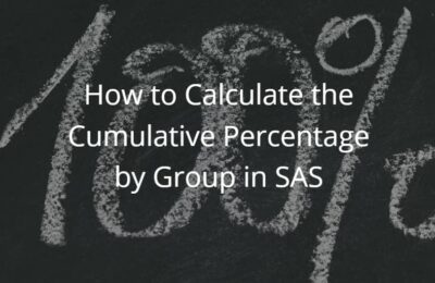 How to Calculate the Cumulative Percentage by Group in SAS